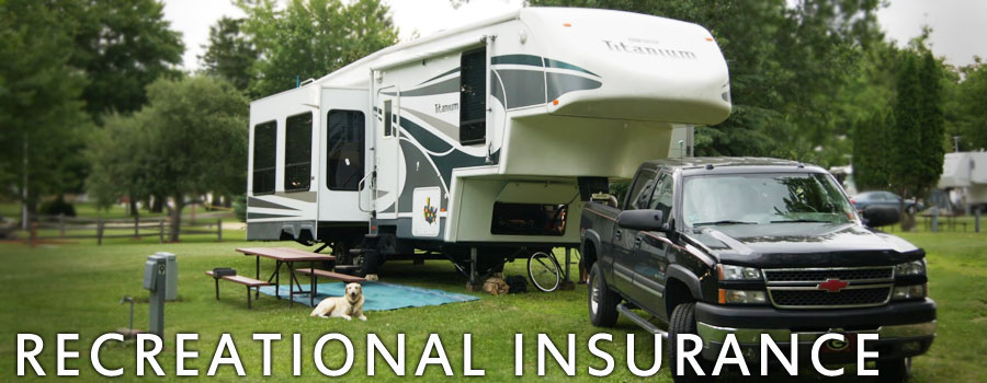 Recreational Insurance for RV, Campers, Boats, Motorcycles, watercraft, jet ski, wave runner, 4 wheelers, dirt bikes and more